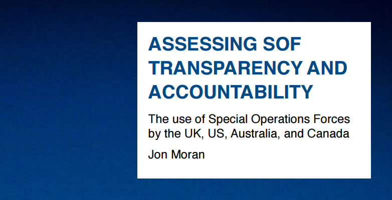"Paper ""Assessing SOF Transparency and Accountability"" by Jon Moran, Oxford Research Group, July 2016"