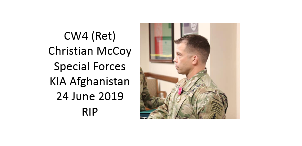 CW4 (Ret) Christian McCoy, Special Forces, KIA in Afghanistan in June 2019.